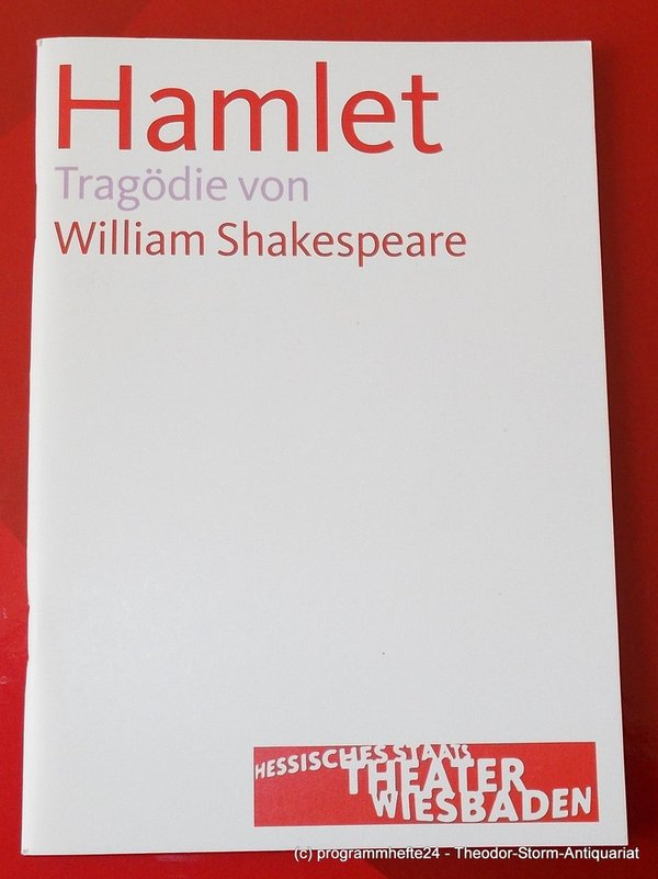 Programmheft HAMLET von William Shakespeare Staatstheater Wiesbaden 2006