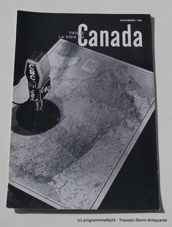 Programmheft This is Canada. La Voix du Canada NOVEMBER 1949