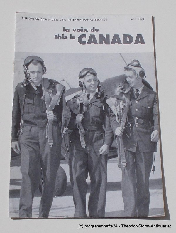 Programmheft This is Canada. La Voix du Canada MAY 1952