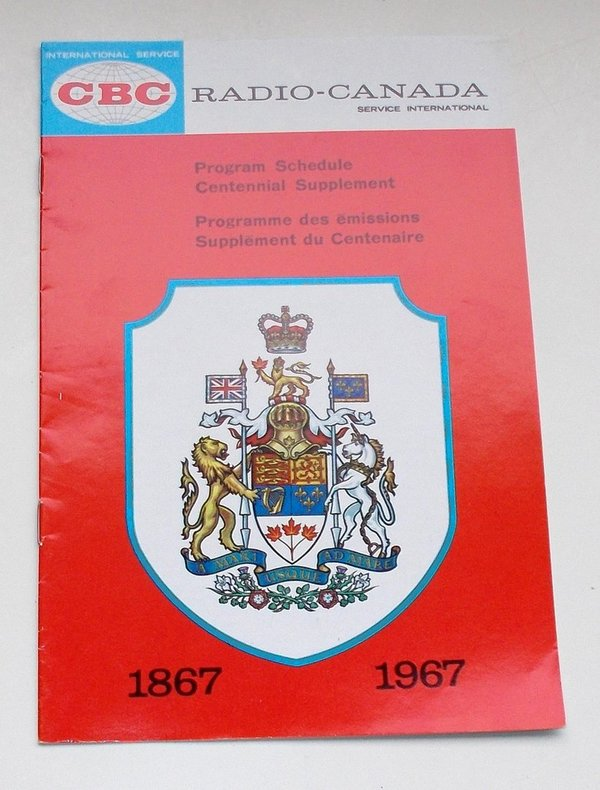 Programmheft Radio Canada. Program Schedule Centennial Supplement 1867 - 1967
