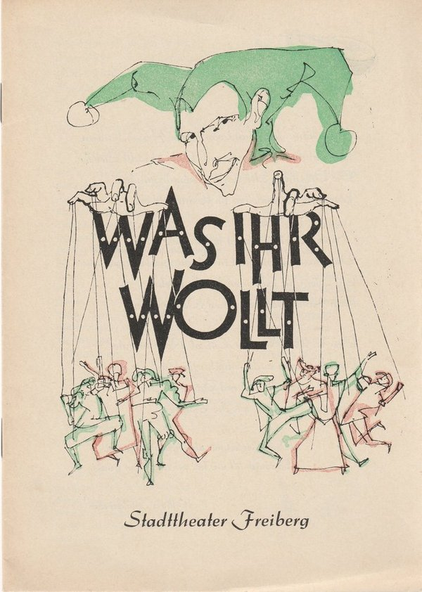 Programmheft William Shakespeare WAS IHR WOLLT Stadttheater Freiberg 1955