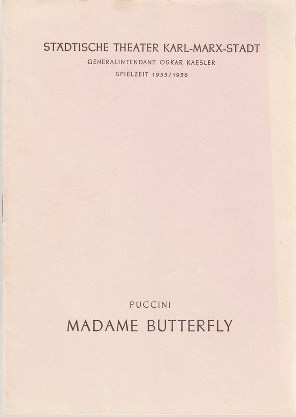 Programmheft Giacomo Puccini MADAME BUTTERFLY Theater Karl-Marx-Stadt 1955